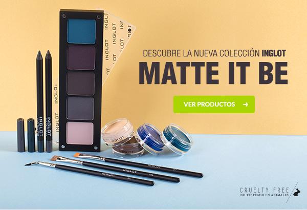 Nueva colección Matte It Be